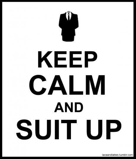 keep_calm_and_suit_up